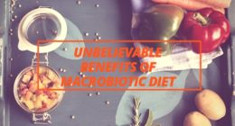 Unbelievable Benefits Of Macrobiotic Diet